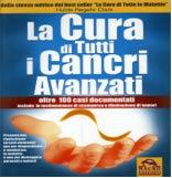 La cura di tutti i cancri avanzati