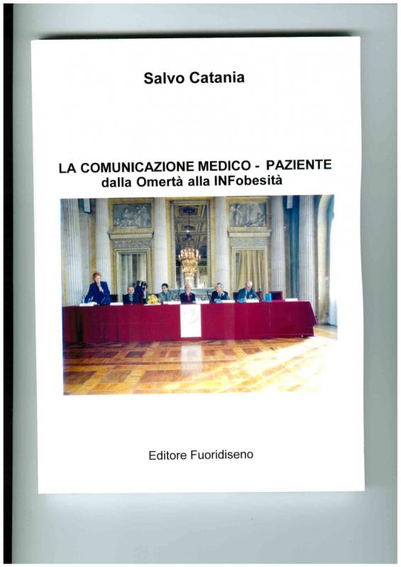 Libro: La comunicazione Medico-Paziente dalla Omertà alla INFobesità